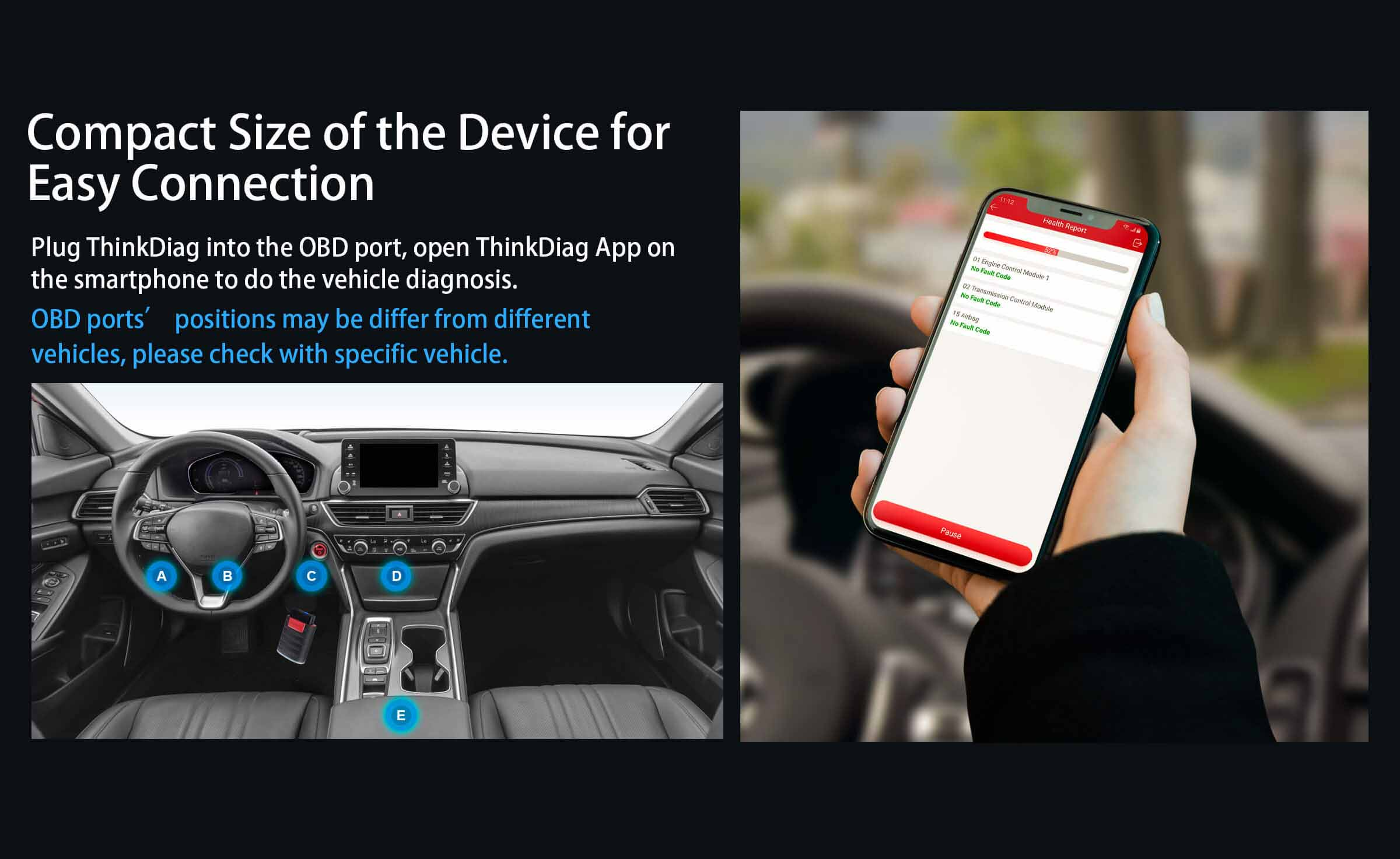 Simply attach the OBD2 adapter into the vehicles on board diagnostic 2 connection port, open Thinkdiag app on your smartphone or tablet.